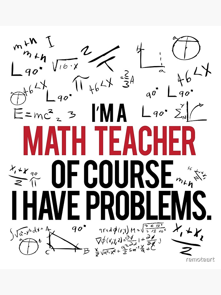 Math Teacher With Problems by remoteart