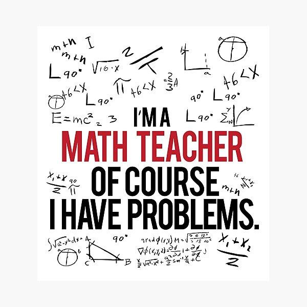 Math Teacher With Problems Photographic Print