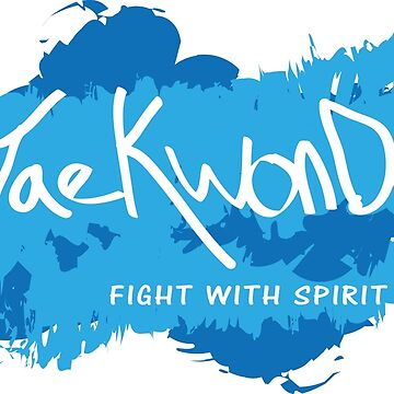 Taekwondo Fight With Spirit by spinningkick