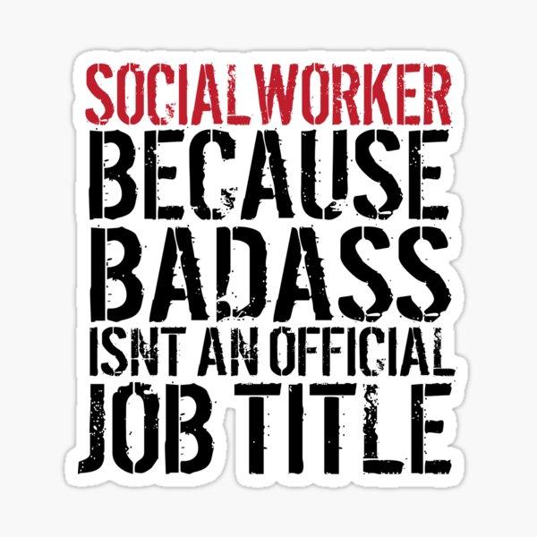 Badass Social Worker Sticker