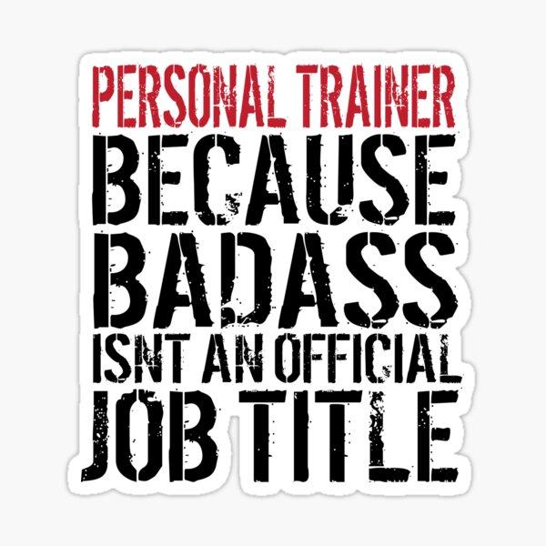 Badass Personal Trainer Sticker