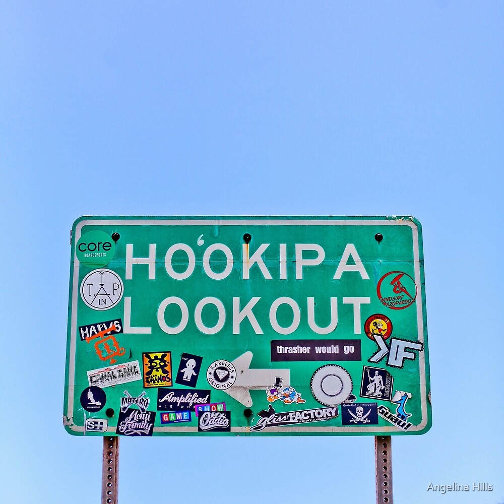 Hookipa Lookout Sign by Angelina Hills