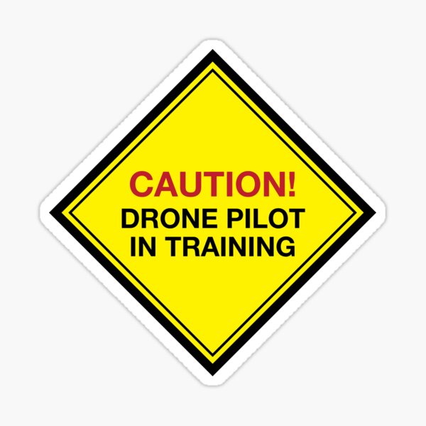 Drone Pilot In Training Sticker
