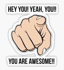 You Are Awesome! Sticker