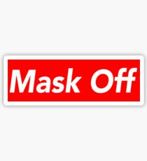 mask off  Sticker