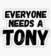 Everyone needs a Tony Sticker