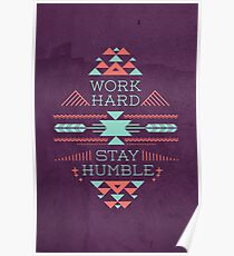 Work Hard, Stay Humble Poster