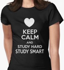 Keep Calm And Study Hard Study Smart T Shirt Womens Fitted T-Shirt
