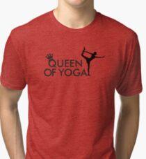 Queen of yoga Tri-blend T-Shirt