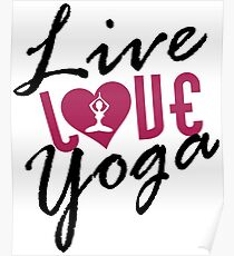 Live, Love, Yoga Poster