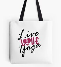 Live, Love, Yoga Tote Bag