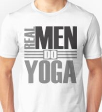 Real men do yoga Unisex T-Shirt