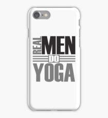Real men do yoga iPhone Case/Skin