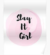 Slay It Girl Poster
