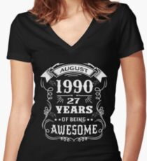 27th Birthday Gift Born in August 1990, 27 years of being awesome Women's Fitted V-Neck T-Shirt