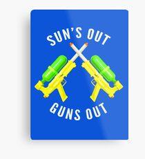 Suns Out Guns Out Metal Print