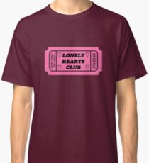 Lonely Hearts Club Classic T-Shirt
