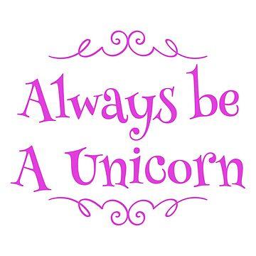 Unicorn - Always be a Unicorn by samiluan