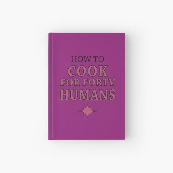 Wie man für vierzig Menschen kocht Notizbuch