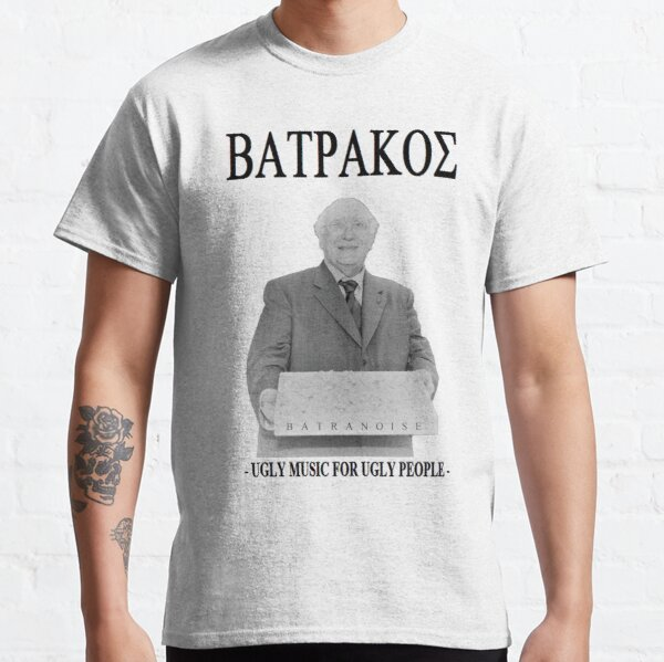 Batrakos - Ugly Music for Ugly People Classic T-Shirt