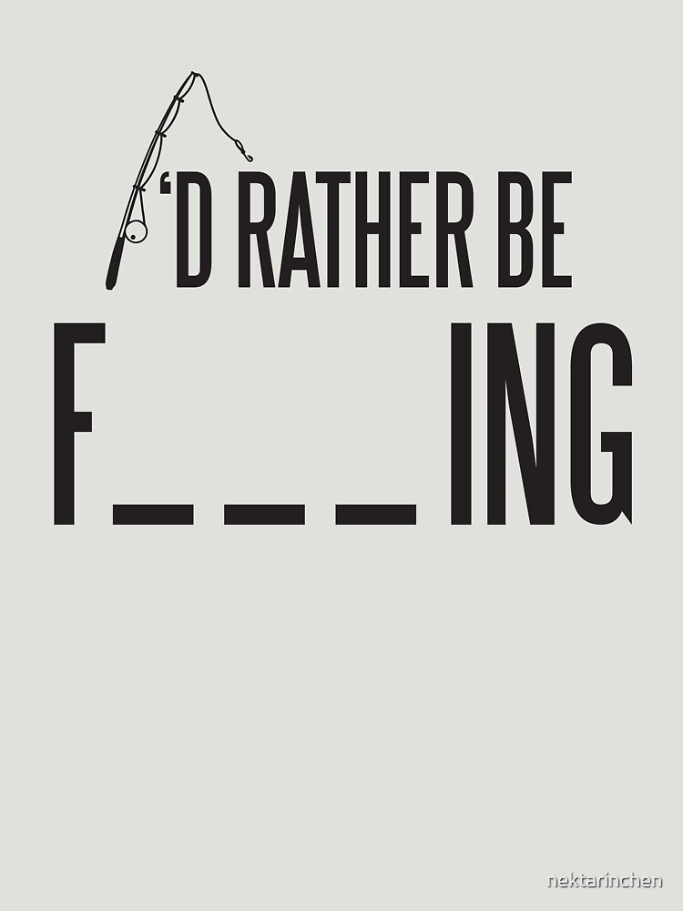 I'd rather be fishing by nektarinchen