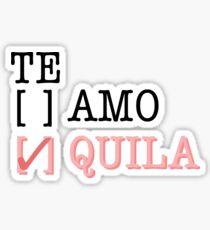 Te Quila Sticker
