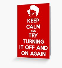 Try turning it off and on again! Greeting Card