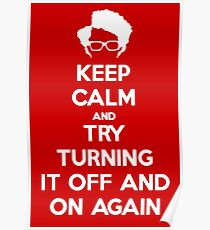 Try turning it off and on again! Poster