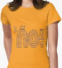 'ño! Womens Fitted T-Shirt