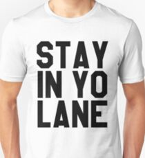LaVar Ball - Stay in Yo Lane Unisex T-Shirt