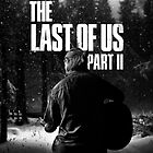 """The Last Of Us Part 2 """"Winter Song"""" (black & white) by Doge21"""