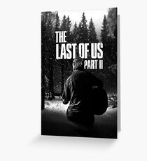 """The Last Of Us Part 2 """"Winter Song"""" (black & white) Greeting Card"""