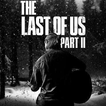 """The Last Of Us Parte 2 """"Winter Song"""" (blanco y negro) de Doge21"""