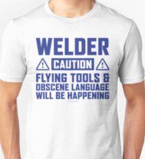 Caution Welder Flying Tools Unisex T-Shirt
