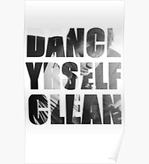 Dance Yrself Clean Poster