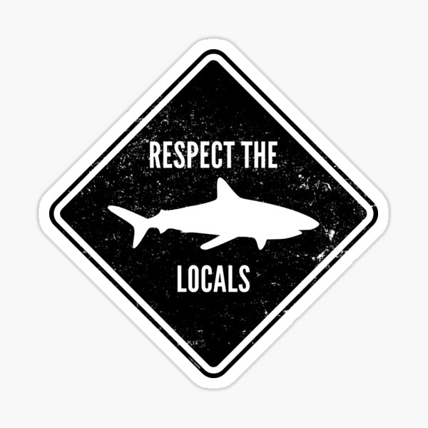 Respect The Locals - Shark Diving Sticker