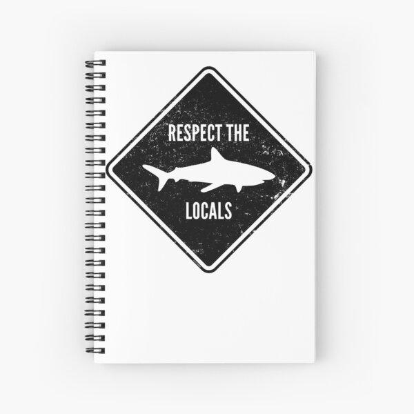 Respect The Locals - Shark Diving Spiral Notebook