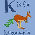 K is for Kangarugula by veronicafannin
