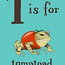 T is for Tomatoad by veronicafannin