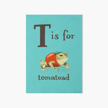 T is for Tomatoad Art Board Print