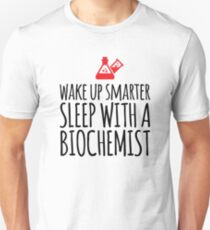 Sleep With a Biochemist Unisex T-Shirt