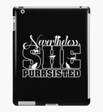 Nevertheless She Purrsisted iPad Case/Skin