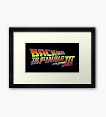Back to the Finals Part 3 logo Framed Print