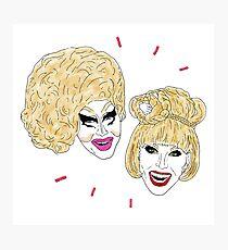 UNHhhh - Trixie and Katya Photographic Print