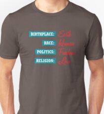 Birthplace, Race, Politics, Religion Unisex T-Shirt