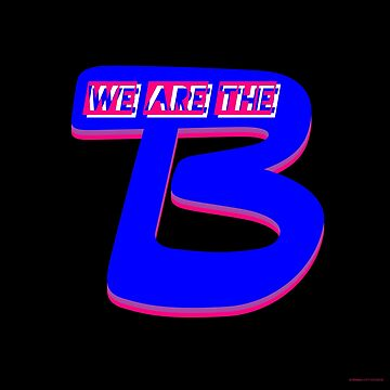 """We Are The B"" V2 Black (Bisexual Pride) by BurningCity"
