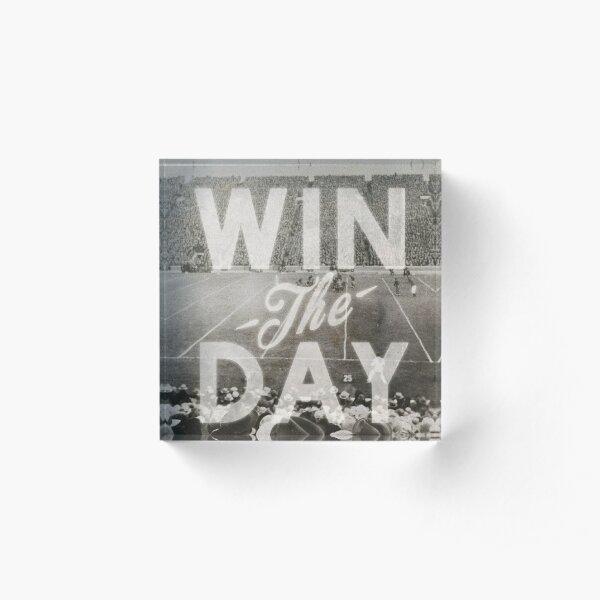 Win The Day Acrylic Block