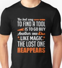 Woodworking Best Way To Find Tool Shirt Unisex T-Shirt