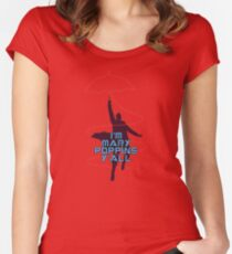 I'm Mary Poppins y'all Funny Women's Fitted Scoop T-Shirt