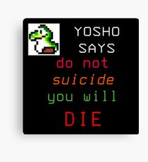 YOSHO SAYS Canvas Print